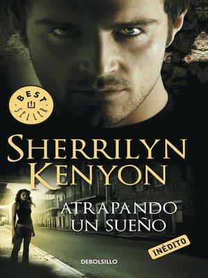cover image of Atrapando un sueño (Cazadores Oscuros 14)