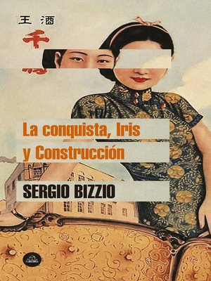 cover image of La conquista, Iris y Construcción