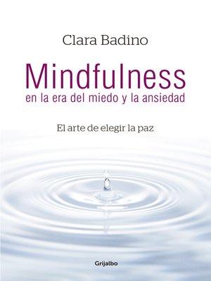 cover image of Mindfulness en la era del miedo y la ansiedad