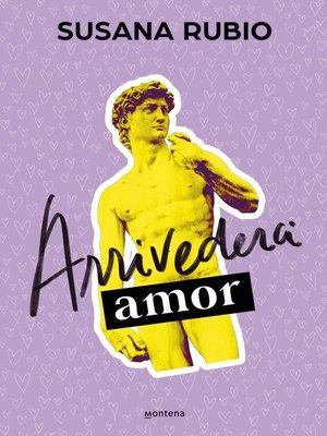 cover image of Arrivederci, amor (En Roma 1)