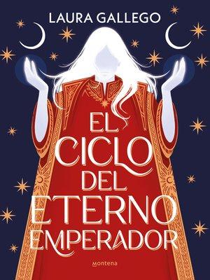 cover image of El ciclo del eterno emperador