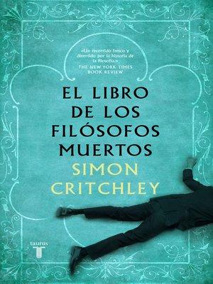 cover image of El libro de los filósofos muertos