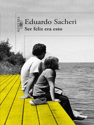 cover image of Ser feliz era esto