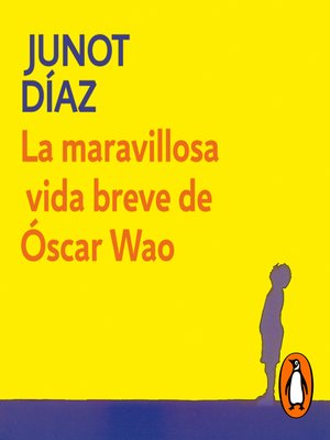 cover image of La maravillosa vida breve de Óscar Wao