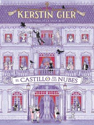 cover image of El castillo en la nubes
