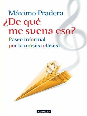 cover image of ¿De qué me suena eso?