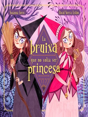 cover image of La bruixa que no volia ser princesa