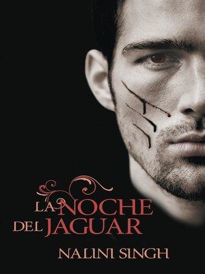 cover image of La noche del jaguar