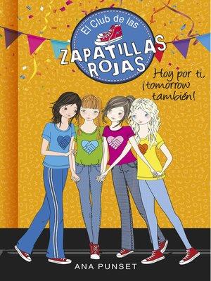 cover image of Hoy por ti, ¡tomorrow también!