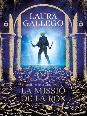 cover image of La missió de la Rox