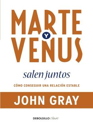 cover image of Marte y Venus salen juntos