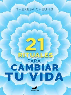 cover image of 21 rituales para cambiar tu vida
