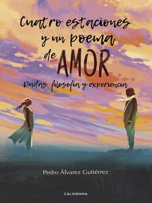 cover image of Cuatro estaciones y un poema de amor