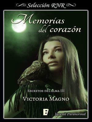 cover image of Memorias del corazón