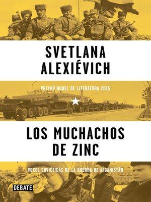 cover image of Los muchachos de zinc