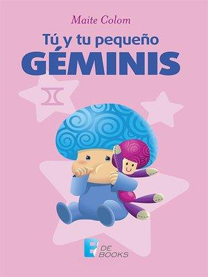 cover image of Tú y tu pequeño Géminis