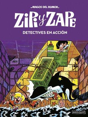 cover image of Zipi y Zape. Detectives en acción