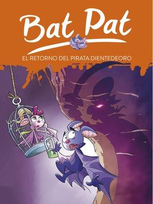 cover image of El retorno del pirata Dientedeoro