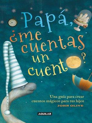 cover image of Papá ¿me cuentas un cuento?
