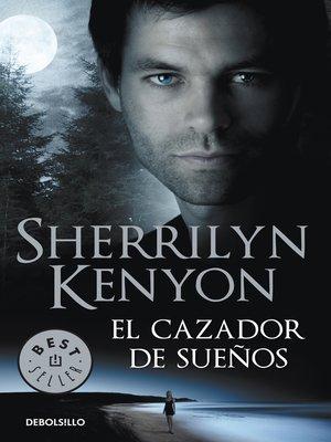 cover image of El cazador de sueños (Cazadores Oscuros 11)