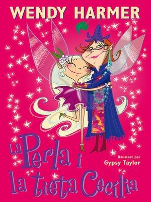 cover image of La Perla i la tieta Cecília (Col·lecció La Perla)