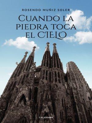 cover image of Cuando la piedra toca el cielo