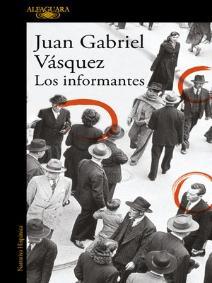 cover image of Los informantes