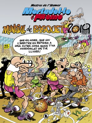 cover image of Mortadel·lo i Filemó. Mundial de Bàsquet 2019