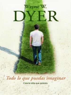 cover image of Todo lo que puedas imaginar