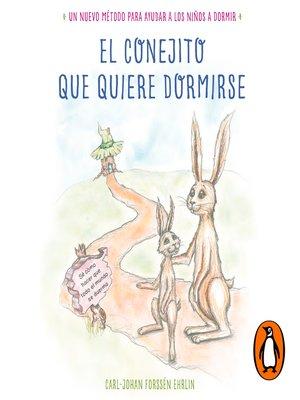 cover image of El conejito que quiere dormirse