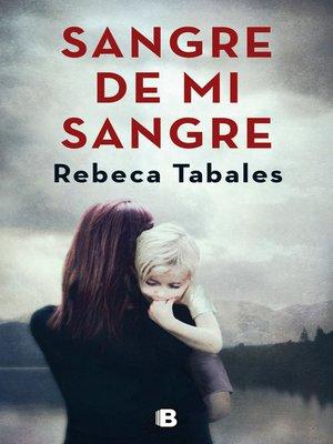 cover image of Sangre de mi sangre