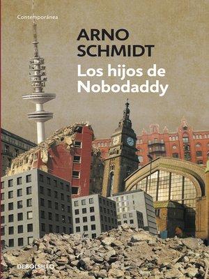 cover image of Los hijos de Nobodaddy