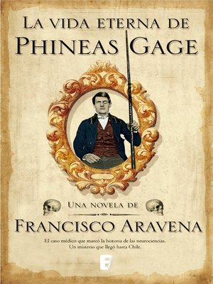 cover image of Vida Eterna De Phineas Gage, La
