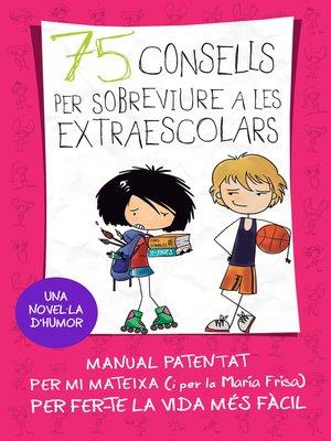 cover image of 75 consells per sobreviure a las extraescolars (Sèrie 75 Consells 4)