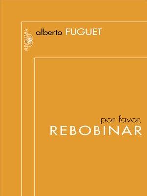 cover image of Por favor, rebobinar