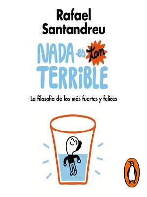 cover image of Nada es tan terrible