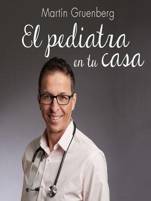 cover image of El pediatra en tu casa