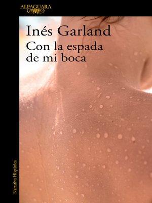 cover image of Con la espada de mi boca