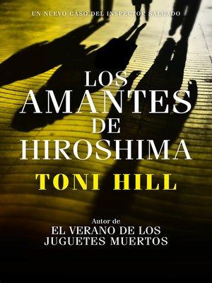 cover image of Los amantes de Hiroshima (Inspector Salgado 3)