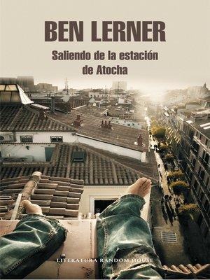 cover image of Saliendo de la estación de Atocha