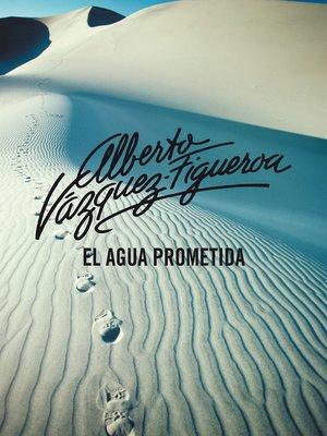 cover image of El agua prometida