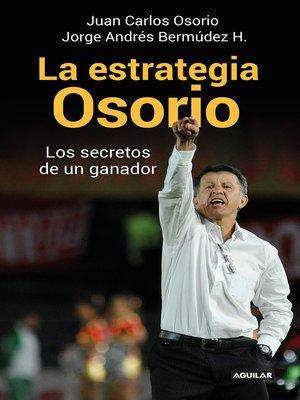 cover image of La estrategia Osorio