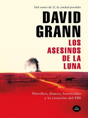 cover image of Los asesinos de la luna