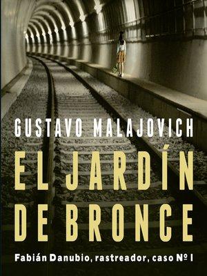 cover image of El jardín de bronce