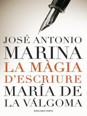 cover image of La màgia d'escriure