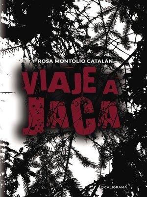 cover image of Viaje a Jaca