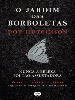 cover image of O jardim das borboletas