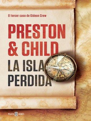 cover image of La isla perdida (Gideon Crew 3)
