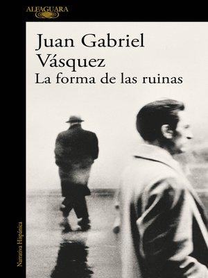 cover image of La forma de las ruinas