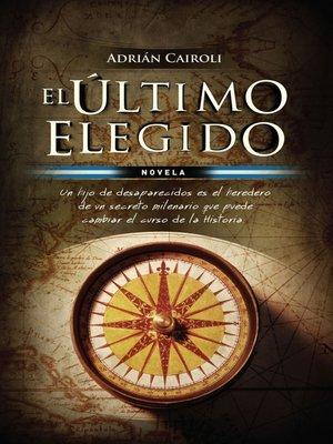 cover image of El último elegido